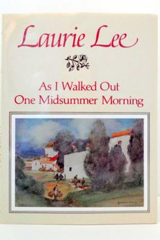 As I Walked Out One Midsummer Morning book cover