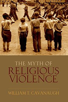 The Myth of Religious Violence book cover