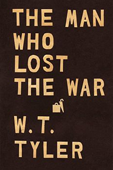 The Man Who Lost the War book cover