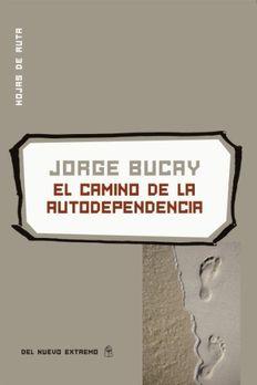 El camino de la autodependencia book cover