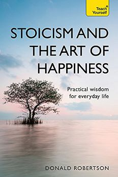 Stoicism and the Art of Happiness book cover