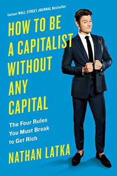 How to Be a Capitalist Without Any Capital book cover