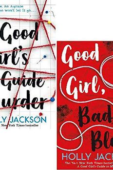 A Good Girl's Guide to Murder / Good Girl, Bad Blood (A Good Girl's Guide to Murder, #1-2) book cover