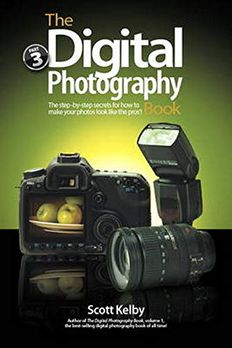 The Digital Photography Book, Part 3 book cover