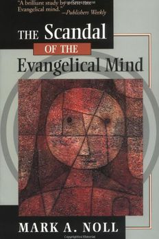 The Scandal of the Evangelical Mind book cover