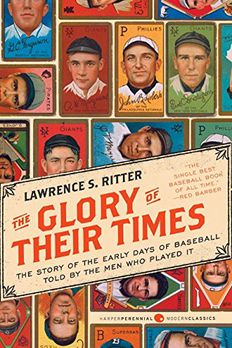 The Glory of Their Times book cover