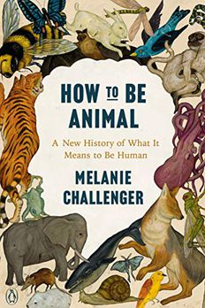 How to Be Animal book cover