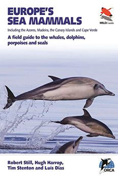 Europe's Sea Mammals Including the Azores, Madeira, the Canary Islands and Cape Verde book cover