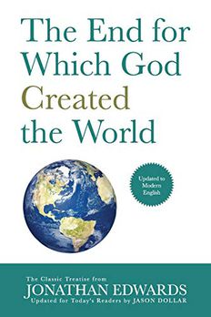 The End for Which God Created the World book cover