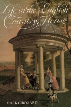 Life in the English Country House book cover