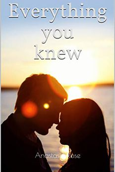 Everything you knew book cover