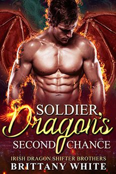 Soldier Dragon's Second Chance book cover