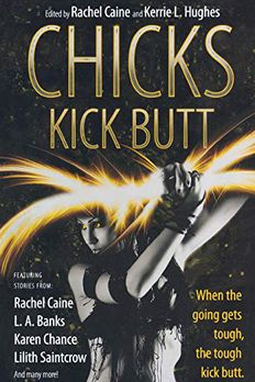 Chicks Kick Butt book cover