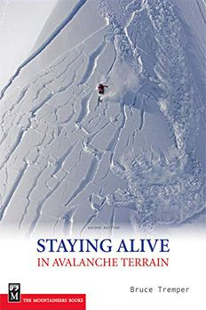 Staying Alive in Avalanche Terrain book cover