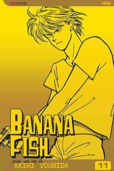 Banana Fish, Vol. 11 book cover