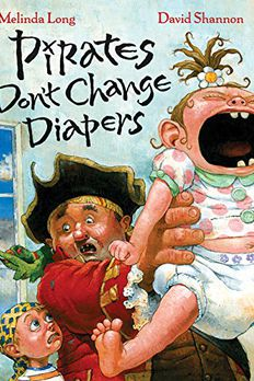 Pirates Don't Change Diapers book cover