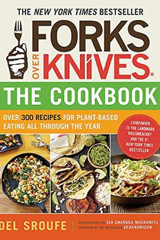 Forks Over Knives―The Cookbook book cover