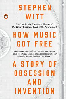 How Music Got Free book cover