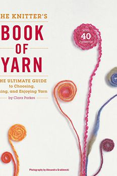 The Knitter's Book of Yarn book cover