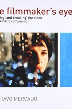 The Filmmaker's Eye book cover