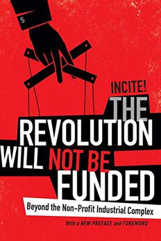 The Revolution Will Not Be Funded book cover