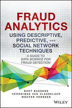 Fraud Analytics Using Descriptive, Predictive, and Social Network Techniques book cover