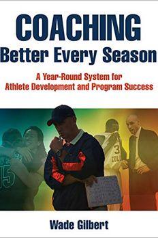 Coaching Better Every Season book cover