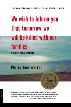 We Wish to Inform You That Tomorrow We Will be Killed With Our Families book cover