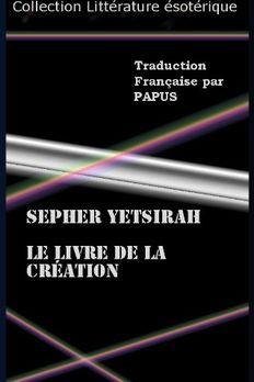 SEPHER YETSIRAH LE LIVRE de la CRÉATION book cover