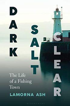 Dark, Salt, Clear book cover