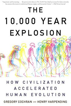 The 10,000 Year Explosion book cover