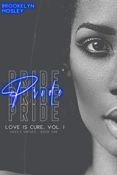 Pride (Book One In Love Is Cure, Vol. 1 - Vices & Virtues) book cover