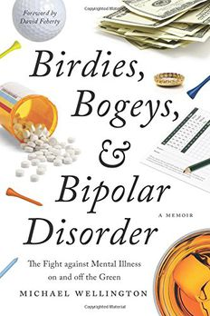 Birdies, Bogeys, and Bipolar Disorder book cover