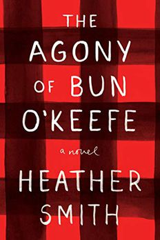 The Agony of Bun O'Keefe book cover