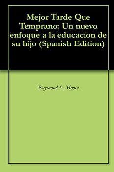 Mejor Tarde Que Temprano book cover