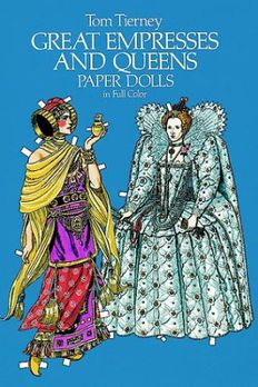 Great Empresses and Queens Paper Dolls in Full Color book cover