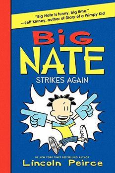Big Nate Strikes Again book cover