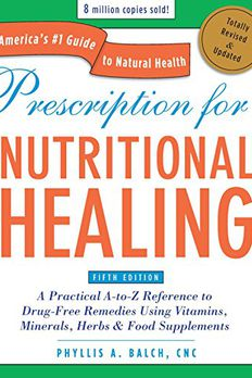 Prescription for Nutritional Healing, Fifth Edition book cover