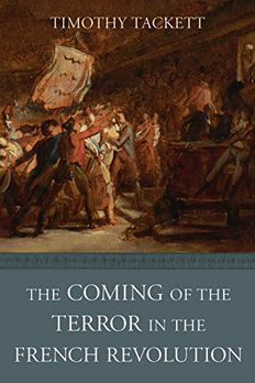 The Coming of the Terror in the French Revolution book cover