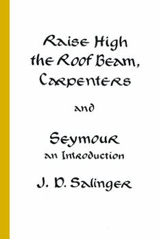 Raise High the Roof Beam, Carpenters and Seymour book cover
