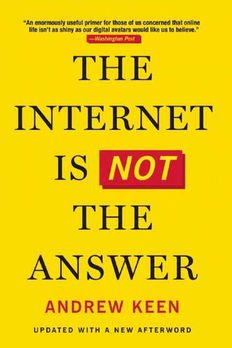 The Internet Is Not the Answer book cover