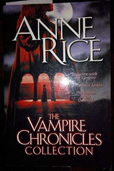 The Vampire Chronicles Collection, Volume 1 book cover