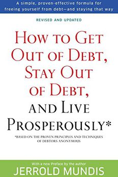 How to Get Out of Debt, Stay Out of Debt, and Live Prosperously* book cover