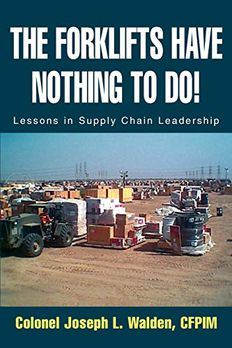 The Forklifts Have Nothing To Do! book cover