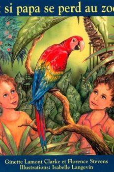 Et Si Papa Se Perd Au Zoo? book cover
