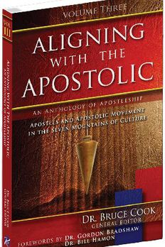 Aligning With The Apostolic, Volume 3 book cover