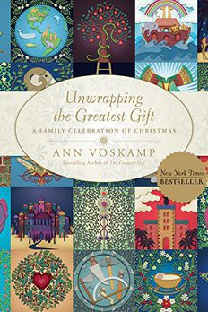 Unwrapping the Greatest Gift book cover