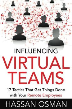 Influencing Virtual Teams book cover