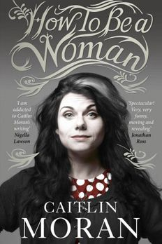 How to Be a Woman book cover