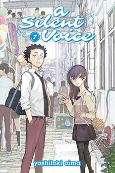 A Silent Voice, Vol. 7 book cover